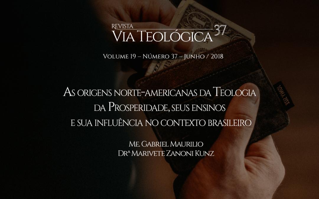 As Origens Norte-americanas da Teologia da Prosperidade, Seus Ensinos e Sua Influência no Contexto Brasileiro
