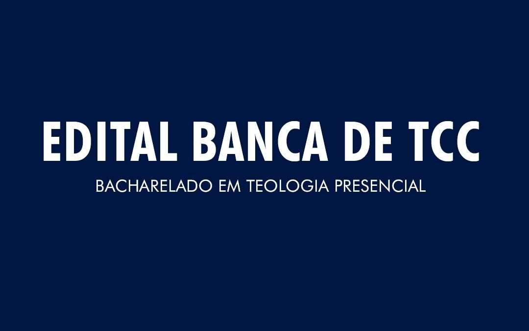 TCC Bacharelado em Teologia Presencial – 2020/01